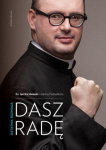 """""""Dasz radę"""", ks. Jan Kaczkowski"""