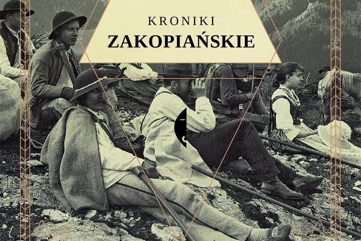 """""""Kroniki zakopiańskie"""" Maciej Krupa Wydawnictwo Czarne"""