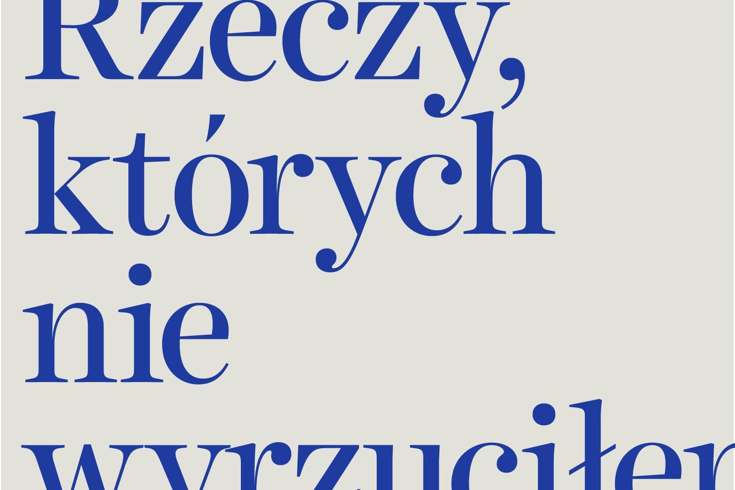 """Marcin Wicha """"Rzeczy, których nie wyrzuciłem"""" Wyd. Karakter"""