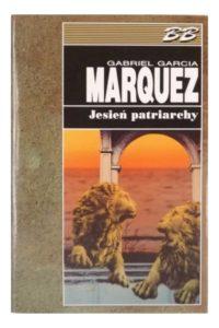 """Gabriel Garcia Marquez """"Jesień patriarchy"""" Wyd. Muza - okładka"""