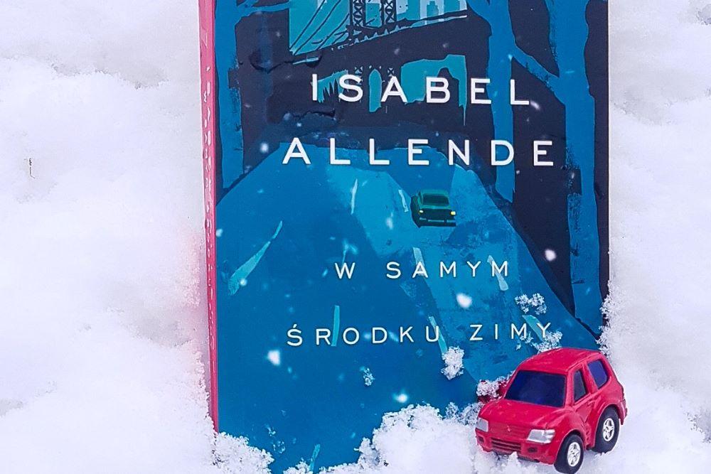 """Isabel Allende """"W samym środku zimy"""", Wydawnictwo MUZA"""