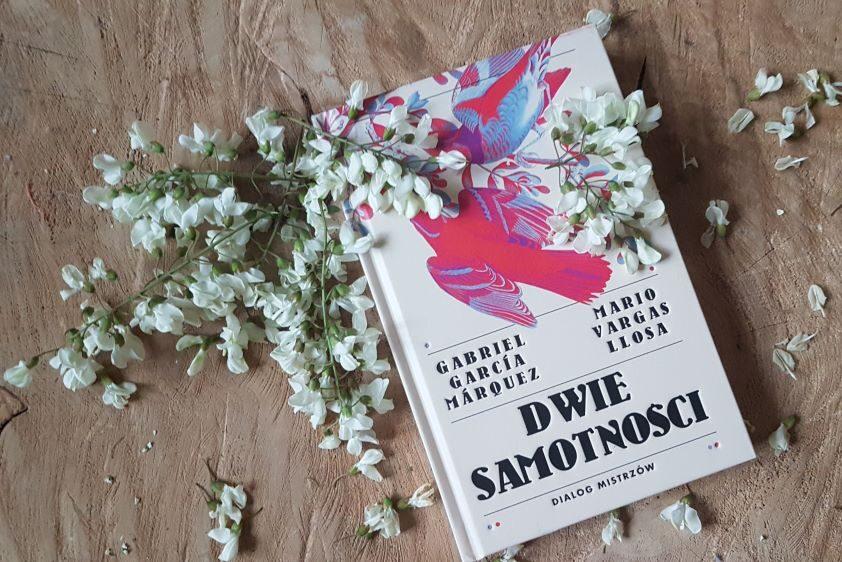 """Gabriel Garcia Marquez Mario Vargas Llosa """"Dwie samotności. Dialog mistrzów"""" Wydawnictwo MUZA"""